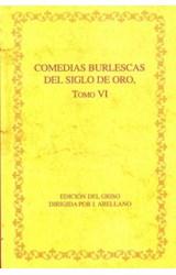 Papel COMEDIAS BURLESCAS DEL SIGLO DE ORO. TOMO VI
