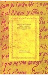 Papel Modelos de vida en la España del Siglo de Oro. Tomo II: El sabio y el santo.