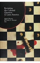 Papel Revisiting the Colonial Question in Latin America