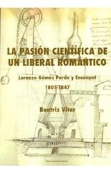 Papel La pasión científica de un liberal romántico