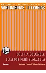 Papel Las vanguardias literarias en Bolivia, Colombia, Ecuador, Perú, Venezuela. Segunda edición corregida y aumentada.