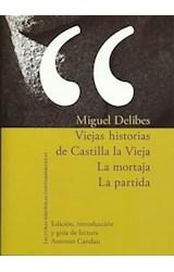 Papel Viejas historias de Castilla la Vieja. La mortaja. La partida.