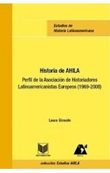 Papel Historia de AHILA