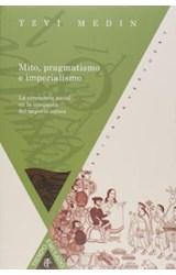 Papel Mito, pragmatismo e imperialismo