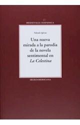 """Papel Una nueva mirada a la parodia de la novela sentimental en """"La Celestina""""."""