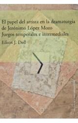 Papel El papel del artista en la dramaturgia de Jerónimo López Mozo