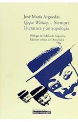 Papel Qepa Wiñaq... Siempre. Literatura y antropología.