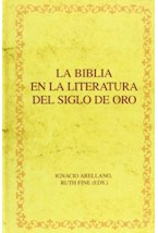 Papel LA BIBLIA EN LA LITERATURA DEL SIGLO DE ORO