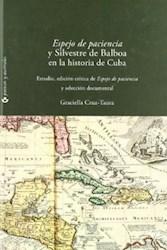 """Papel """"Espejo De Paciencia"""" Y Silvestre De Balboa En La Historia De Cuba"""