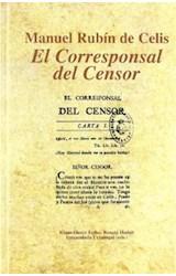 """Papel Manuel Rubín de Celis """"El Corresponsal del Censor"""""""