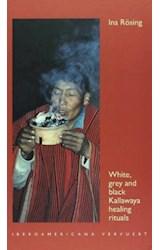 Papel White, grey and black Kallawaya healing rituals