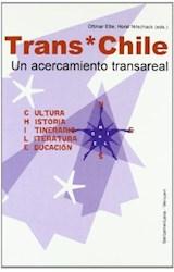 Papel Trans*Chile. Cultura-Historia-Itinerarios-Literatura-Educación