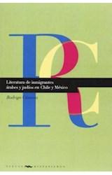 Papel LITERATURA DE INMIGRANTES ARABES Y JUDIOS EN CHILE Y MEXICO