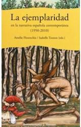 Papel La ejemplaridad en la narrativa española contemporánea (1950- 2010)