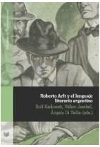 Papel ROBERTO ARLT Y EL LENGUAJE LITERARIO ARGENTINO
