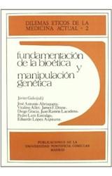 Papel Fundamentación de la bioética y manipulación genética