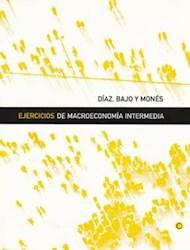 Libro Ejercicios De Macroeconomia Intermedia
