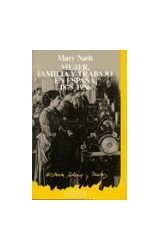 Papel Mujer, familia y trabajo en España (1875-1936)