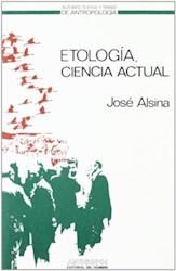 Papel Etología, Ciencia Actual