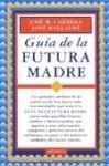 Libro Guia De La Futura Madre