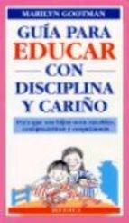 Libro Guia Para Educar Con Disciplina Y Cariño