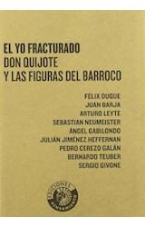Papel EL YO FRACTURADO. DON QUIJOTE Y LAS FIGURAS DEL BARROCO (R)