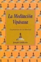 Libro La Meditacion Vipasana