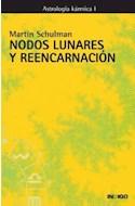 Papel NODOS LUNARES Y REENCARNACION ASTROLOGIA KARMICA I