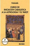 Papel CURSO DE INICIACION CABALISTICA A LA ASTROLOGIA Y EL TA