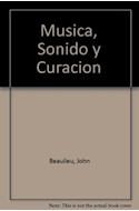 Papel MUSICA SONIDO Y CURACION GUIA PRACTICA DE MUSICOTERAPIA