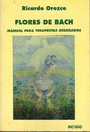 Papel Flores De Bach. Manual Para Terapeutas Avanzados