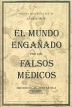 Libro El Mundo Engañado Por Los Falsos Medicos