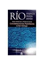 Papel EL RIO NUNCA MIRA ATRAS