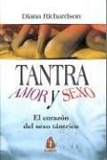 Papel Tantra Amor Y Sexo. Corazon Del Sexo Tantrico, El
