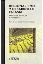 Papel Regionalismo y desarrollo en Asia