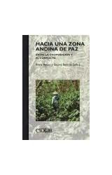 Papel HACIA UNA ZONA ANDINA DE PAZ. ENTRE LA COOPE