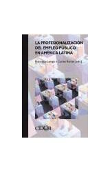 Papel La profesionalización del empleo público en América Latina