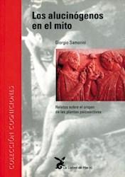 Libro Los Alucinogenos En El Mito