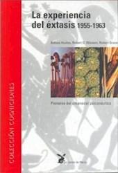 Libro La Experiencia Del Extasis 1955 - 1963
