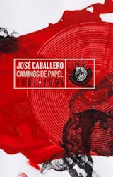 Papel CAMINOS DE PAPEL 1951-1991