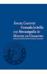 Papel GRANADA LA BELLA CON MECANOPOLIS DE MIGUEL DE UNAM