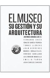 Papel EL MUSEO SU GESTION Y SU ARQUITECTURA