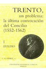 Papel TRENTO, UN PROBLEMA: LA ULTIMA CONVOCACION..