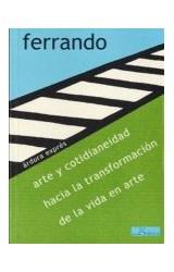 Papel ARTE Y COTIDIANEIDAD HACIA LA TRANSFORMACION DE LA VIDA EN A