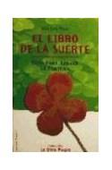 Papel LIBRO DE LA SUERTE GUIA PARA ATRAER LA FORTUNA (COLECCI  ON LA OTRA MAGIA)