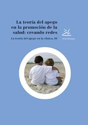 Libro La Teoria Del Apego En La Promocion De La Salud: