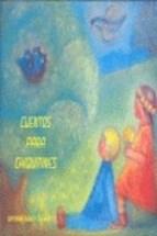 Libro Cuentos Para Chiquitines
