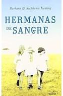 Papel HERMANAS DE SANGRE (COLECCION NARRATIVA)