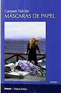 Papel MASCARAS DE PAPEL (COLECCION NOVELA)