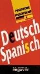 Papel Deutsch-Spanisch. Aleman-Español. Guia Practica De Conversacion